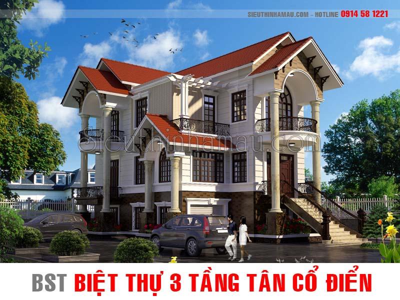 Mẫu nhà biệt thự 3 tầng tân cổ điển đẹp